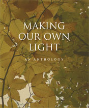 Making Our Own Light