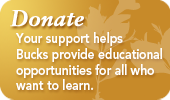 Image of Donate - Your support helps Bucks provide educational opportunities for all who want to learn
